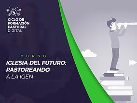 Curso-iglesia-del-futuro-1.1-carrete_01