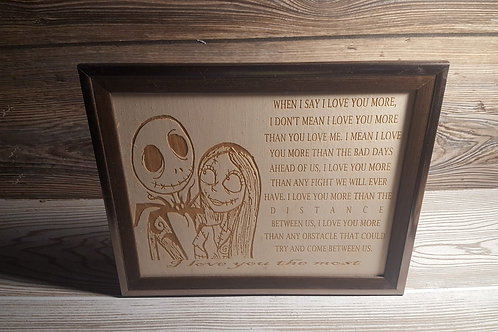 I Love You More - Engraved on Wood
