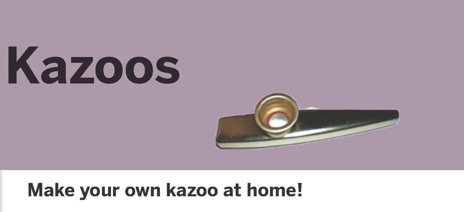 Make a Kazoo