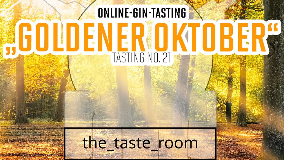 "Online Gin Tasting No. 21 ""Goldener Oktober""  - 22.10.21 - 20:15 Uhr"