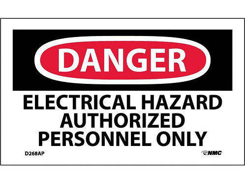 Danger Electrical Hazard Authorized Personnel Only Labels