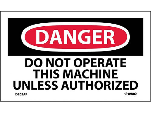 Danger Do Not Operate This Machine Labels