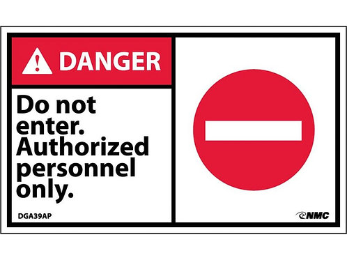 Hazard Danger Label Do Not Enter Authorized Personnel Only