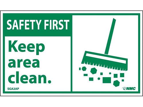 Hazard Safety First Label Keep Area Clean