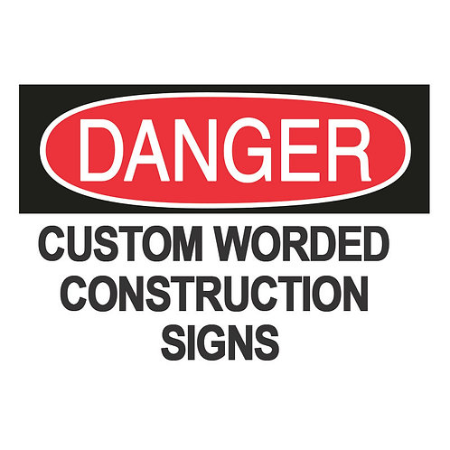 Custom Construction Danger Signs | Wholesale Safety Labels