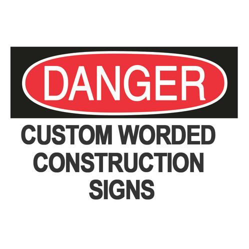 Custom Economy Construction Danger Signs