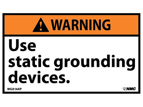 Hazard Warning Label  Use Static Grounding Devices