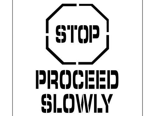 Floor Stencils - STOP Proceed Slowly