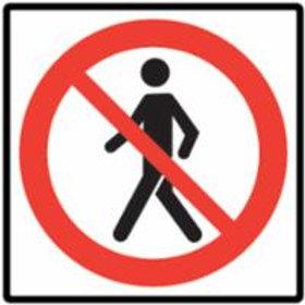 Signs - No Pedestrians