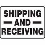 Shipping and Receiving Signs | Wholesale Safety Labels