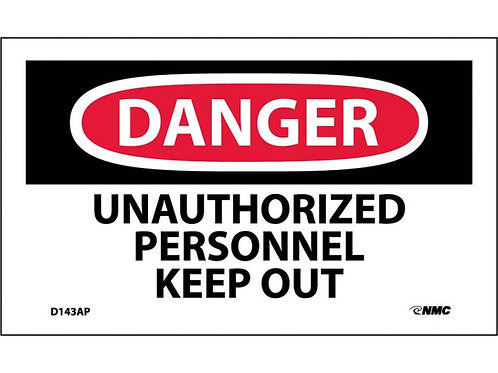 Danger Unauthorized Personnel Keep Out Labels