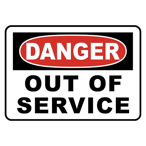 Danger Safety Signs:  Out Of Service | Wholesale Safety Labels