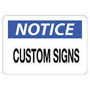 Custom Notice Signs | Wholesale Safety Labels
