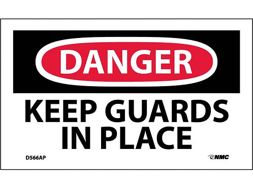 Danger Keep Guards In Place Labels