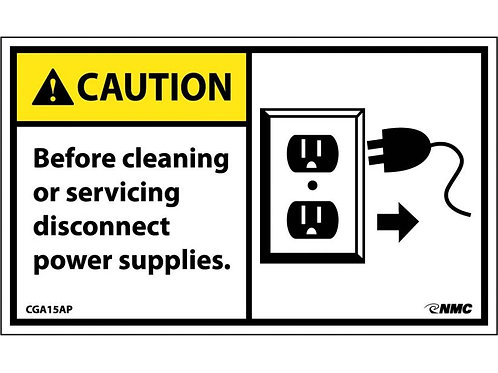 Hazard Caution Label Before Cleaning or Servicing Disconnect Power Supplies
