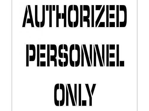 Floor Stencils - Authorized Personnel Only