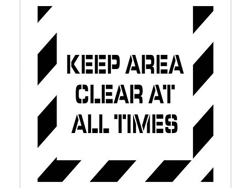 Floor Stencils - Keep Area Clear At All Times