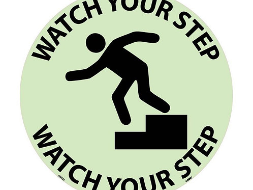 "Walk on Floor Signs Watch Your Step 17"" x 17"" Glow"