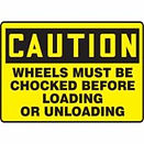 Wheel Chock Signs | Wholesale Safety Labels