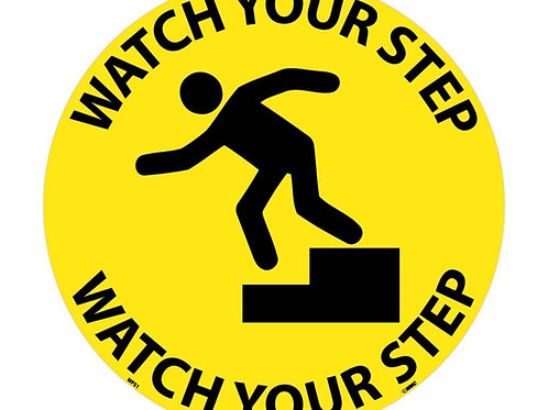 """Walk on Floor Signs: Watch Your Step  17"""" x 17"""""""