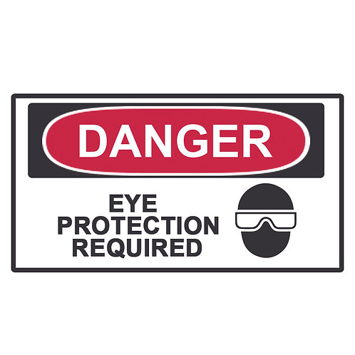 Danger Label Eye Protection Required