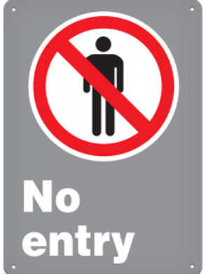 CSA Safety Signs No Entry