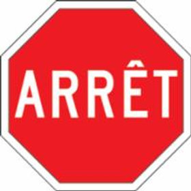 Regulatory Signs - French Stop Signs