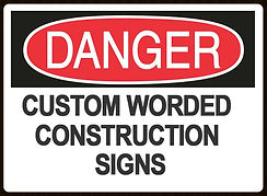 Custom Economy Construction Danger Signs | Wholesale Safety Labels
