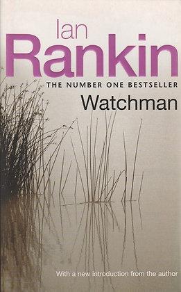 Watchman, Ian Rankin, 9780752859156