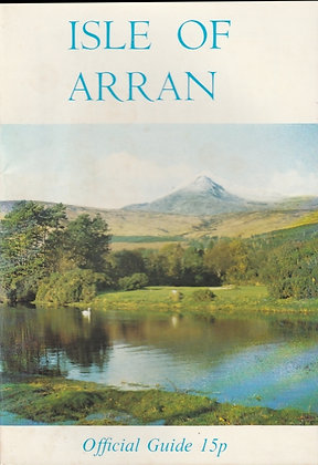 Isle of Arran: Official Guide, undated (15p)