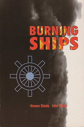 Burning Ships, Noreen and John Steele, 9781874640622
