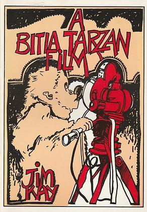 A Bitia Tarzan Film, Jim Kay, 0951235516