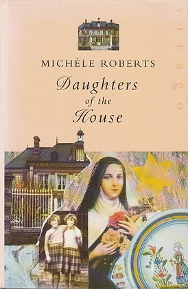 Daughters of the House, Michèle Roberts, 9781853815508
