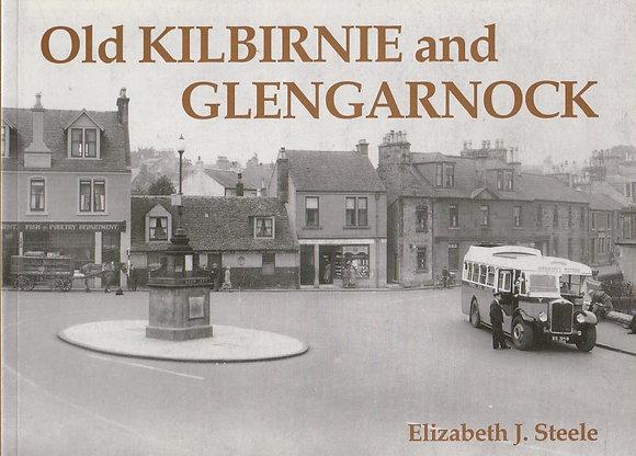 Old Kilbirnie and Glengarnock, Elizabeth J Steele, 9781980331650 or 1840331658