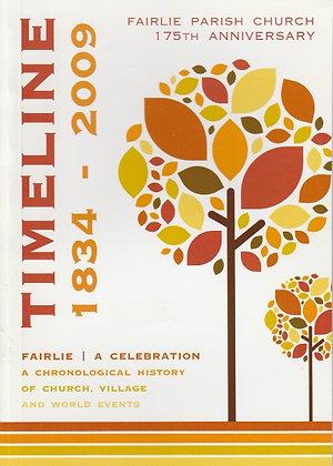 Timeline 1834-2009: Fairlie Parish Church 175th Anniversary