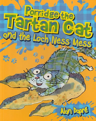 Porridge the Tartan Cat and the Loch Ness Mess, Alan Dapre, 9781782503583