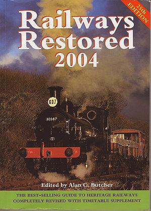 Railways Restored 2004, Edited by Alan C Butcher, 9780711029958
