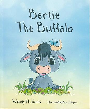 Bertie the Buffalo, Wendy H Jones, Barry Diaper, 97819104786529