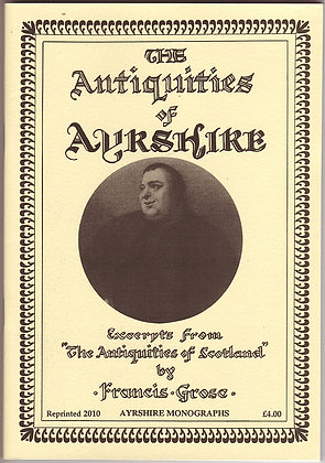 The Antiquities of Ayrshire, Francis Grose, Ayrshire Monographs, AANHS