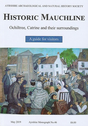 Historic Mauchline, Ochiltree, Catrine and their Surroundings, 9780993557330