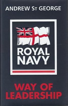 Royal Navy Way of Leadership, Andrew St George, 9781848093454