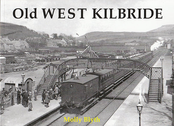 Old West Kilbride, Molly Blyth, 9781872074993
