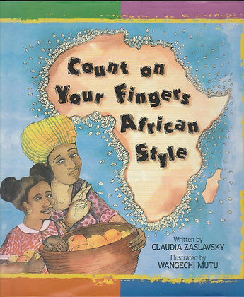 Count on Your Fingers African Style, Claudia Zaslavsky, 9780863162503