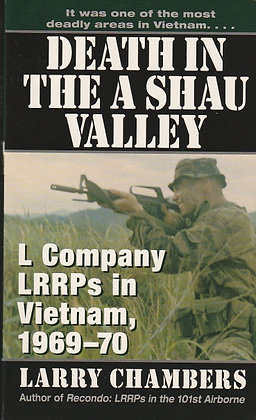 Death in the A Shau Valley: L Company LRRPs in Vietnam 1969-70, Larry Chambers, 0804115753