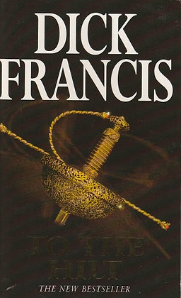 To the Hilt, Dick Francis, 9780330352253
