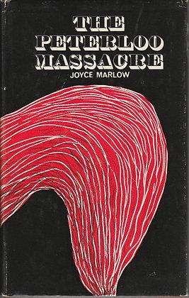 Peterloo Massacre (The), Joyce Marlow, Readers Union, 1970