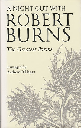 A Night Out with Robert Burns: The Greatest Poems, Arranged by Andrew O'Hagan, 9781841959924