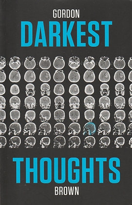 Darkest Thoughts, Gordon Brown, 9781910829165