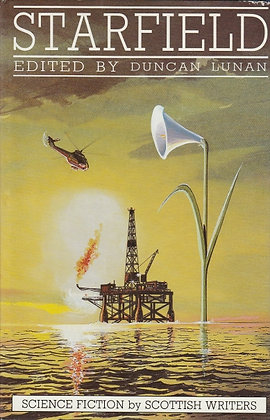 Starfield: Science-fiction by Scottish Writers, Ed. Duncan Lunan, 0907618219