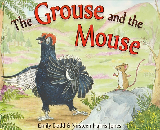 The Grouse and the Mouse, Emily Dodd, 9781782502029
